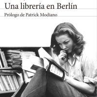 """""""Una librería en Berlín"""", el testimonio de la supervivencia"""