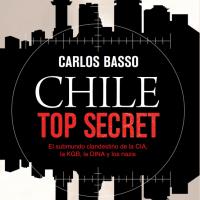 """Llega """"Chile top secret"""", de Carlos Basso"""