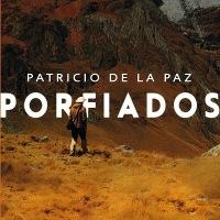 """""""Porfiados"""", crónicas de viaje para conocer lugares recónditos del país"""