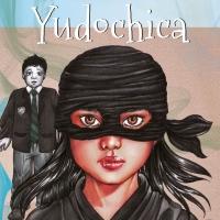 Por una educación mejor: Yudochica